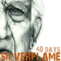 SILVERFLAME - '40 days'